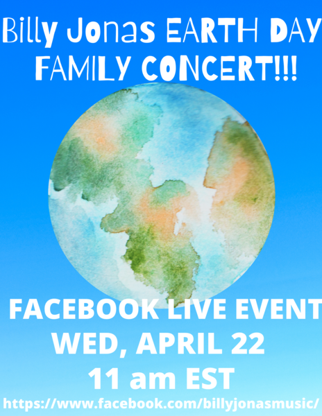 BILLY JONAS EARTH DAY FAMILY CONCERT on FACEBOOK LIVE